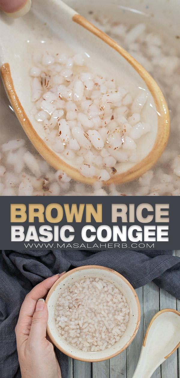 Basic Brow Rice Congee Recipe pin image