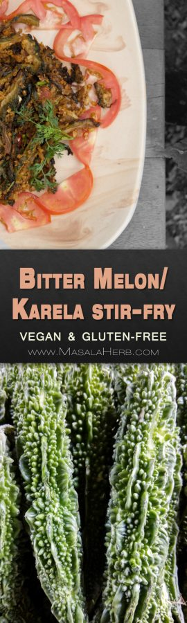 Crispy Karela Recipe - The bitter Melon - Spiced Bitter Gourd Bhaji Stir Fry best served with Indian dishes such as coconut curries and other thali like dishes. Post includes tips on how to reduce the bitterness of the bitter melon. 20 minute recipe, vegan and gluten-free www.MasalaHerb.com 🌱