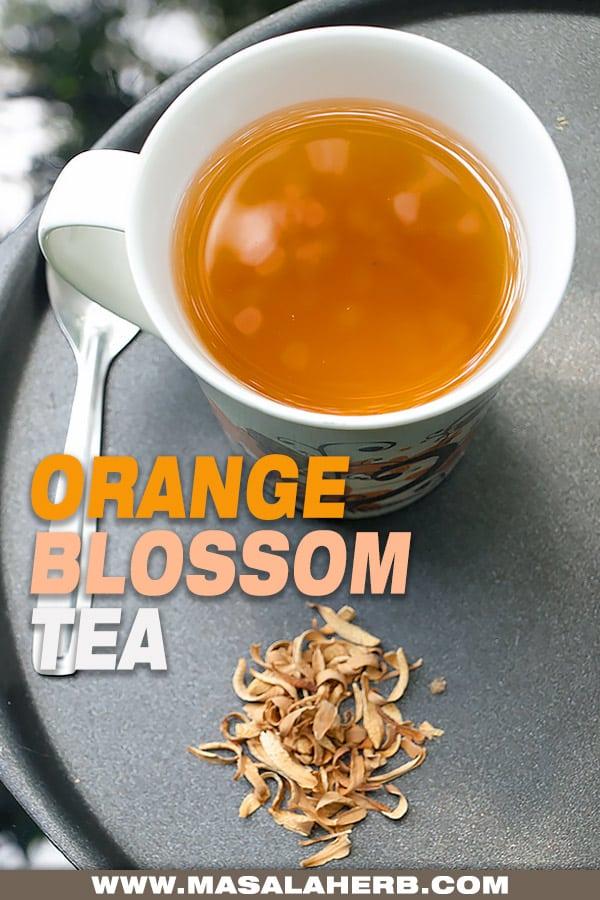 Tea with orange blossom