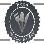 Food Writer Friday