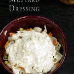 Creamy Mustard Dressing