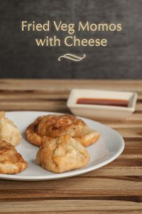 Momos Recipe – Fried Momos with Veg Cheese filling