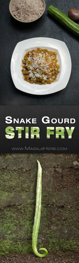 Goan Snake Gourd Recipe Stir Fry Bhaji - 15 Minute One-Pot Vegan & Gluten-Free In India the snake gourd is known under many different names. The local vendors in Goa usually know it simply as Snake Gourd. Some other names for the Snake Gourd are serpent gourd, chichinda (चिचिण्डा in Hindi) and padwal.