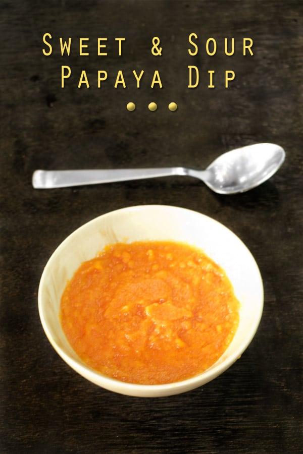 Sweet and Sour Papaya Dip Sauce http://masalaherb.com #stepbystep #recipe @masalaherb