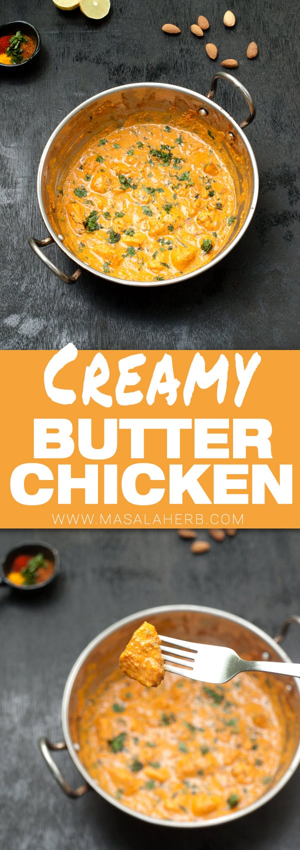 Easy Butter Chicken Recipe - Murgh Makhani with creamy spiced curry and easily prepared with spice blends, masalas, www.MasalaHerb.com #curry #indian #chicken #masalaherb