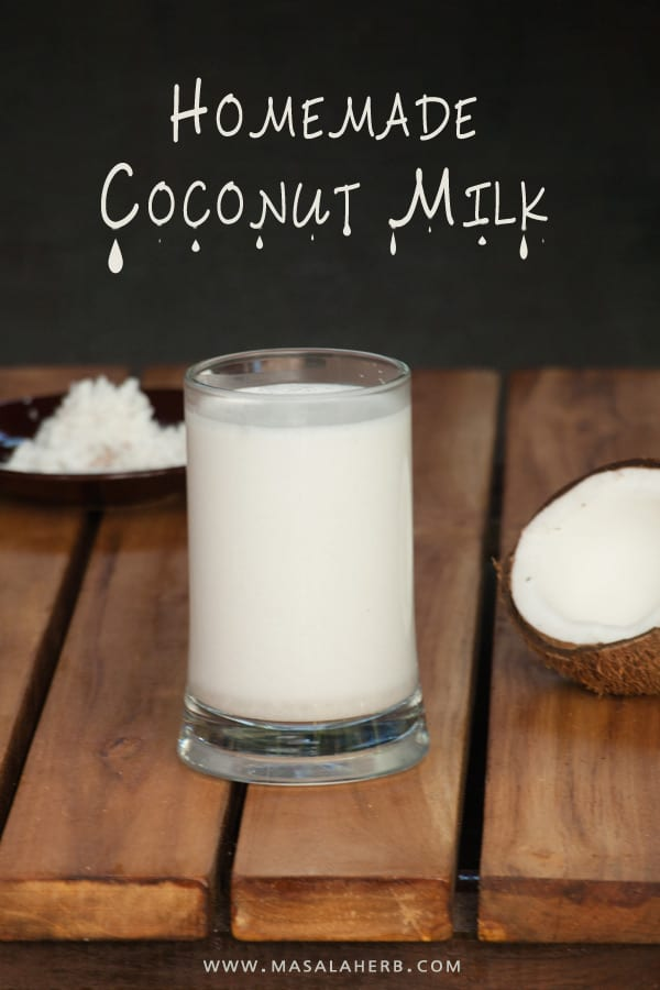 Homemade Coconut Milk - How to make Coconut milk from scratch | Masala ...