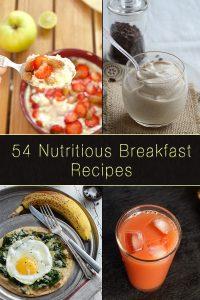 54 Nutritious Breakfast Recipes