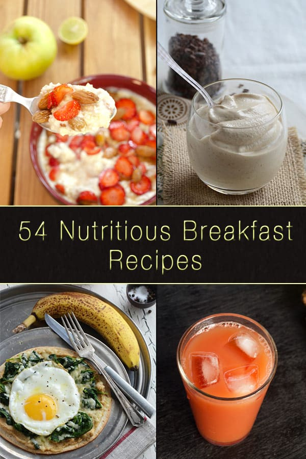 54 Nutritious Breakfast Recipes www.masalaherb.com