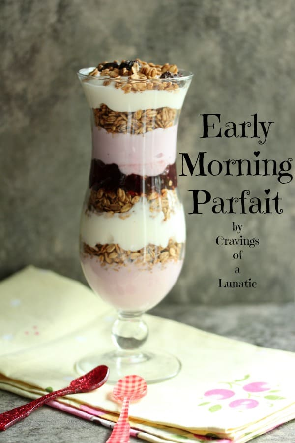 Quick and Easy Early Morning Parfaits