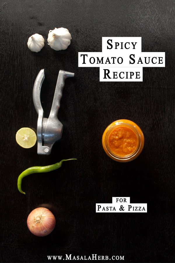 Spicy Tomato Sauce Recipe for Pasta and Pizza www.masalaherb.com