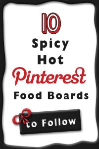 10 Spicy Hot Pinterest Food Boards you should Follow! masalaherb.com