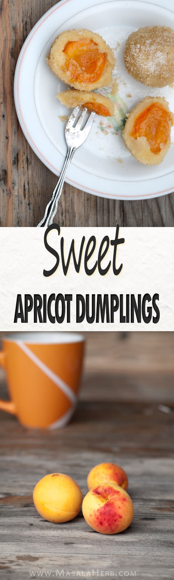 Sweet apricot dumplings aka Austrian Marillenknodel special dessert www.MasalaHerb.com #dessert #dumpling #apricot
