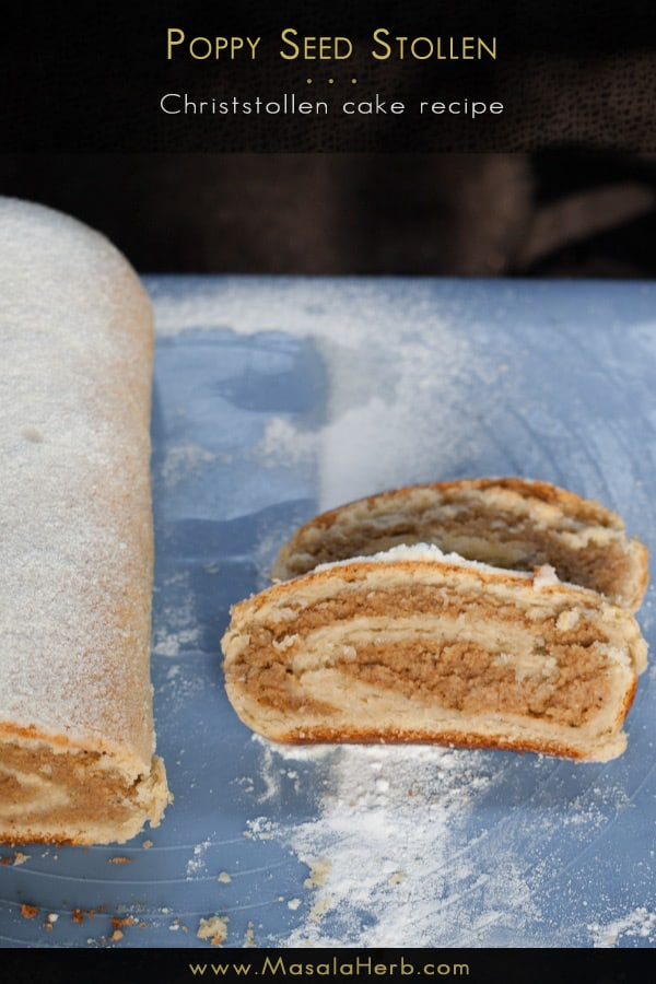 Poppy Seed Stollen {Eggless} - Christstollen Cake Recipe www.masalaherb.com