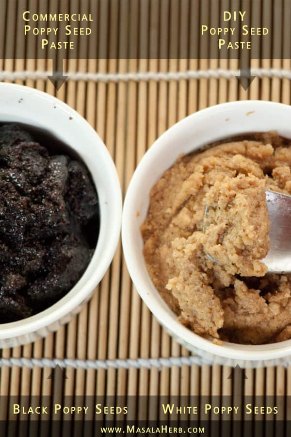 Poppy seed paste - DIY Recipe compared with commercial popy seed paste, white and black poppy seeds www.masalaherb.com