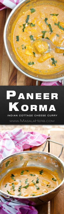 Easy and Quick Paneer Korma Recipe - Mughlai Shahi Paneer Korma Curry www.MasalaHerb.com