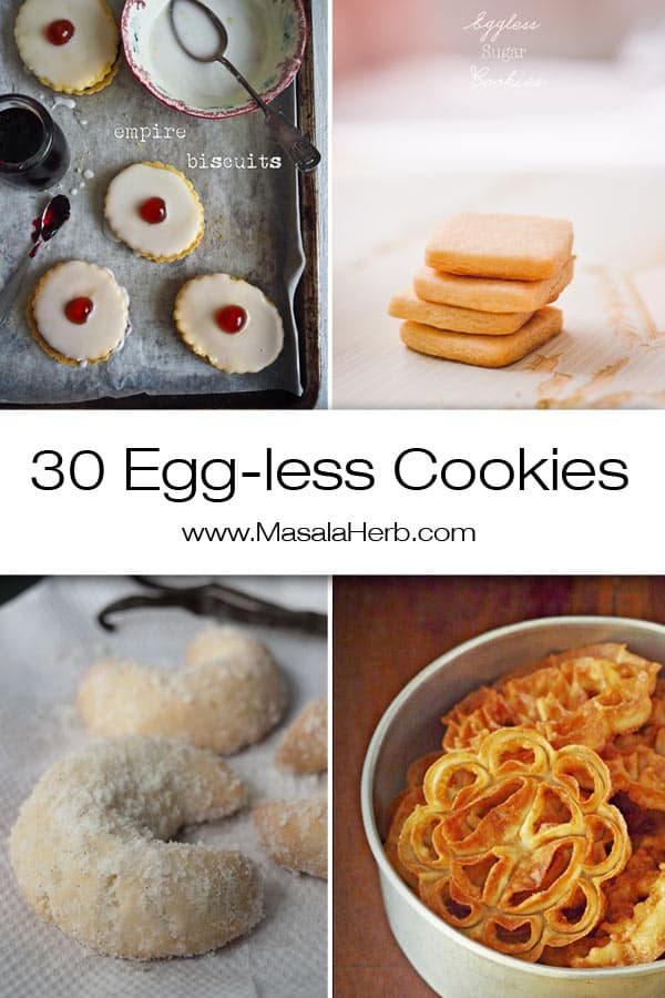 30+ Eggless Cookies Recipes - Easy Cookies without eggs www.masalaherb.com
