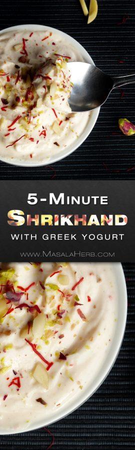 5-Minute Shrikhand Recipe - How to make Shrikhand with Greek Yogurt www.MasalaHerb.com