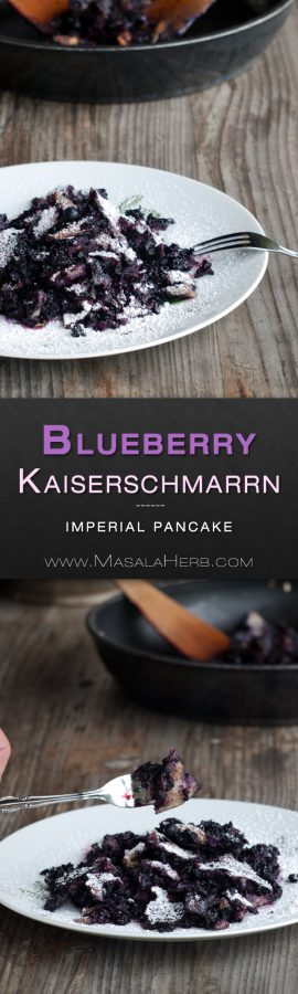 Kaiserschmarrn recipe with blueberries foolproof easy scratch dont miss a recipe subscribe to the masala herb newsletter forumfinder Images