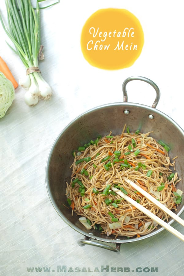 Easy Vegetable Chow Mein Recipe - How to make Chow Mein Noodles from scratch step by step instructions with tips on how to make chow mein noodles in less then 10 minutes. Makes a great weeknightdinner meal for the family! This is in the Indian chow mein version www.MasalaHerb.com