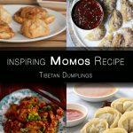 6 inspiring Momos Recipe – Flavorful Tibetan Dumplings