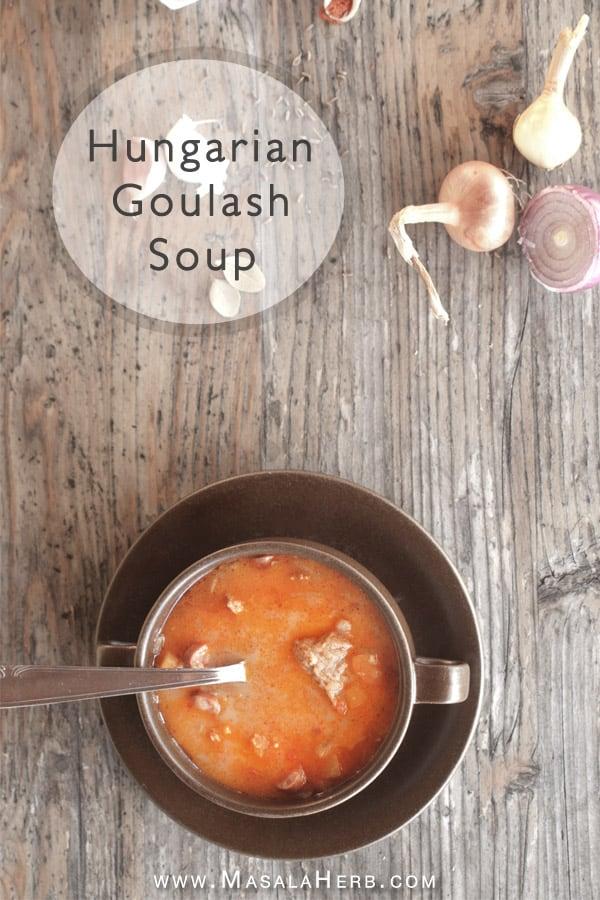 Easy Hungarian Goulash Soup Recipe {Nut-free & Gluten-free} www.masalaherb.com