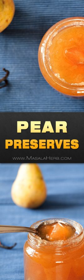 Easy Pear Preserves - Pear Jam Recipe spiced with Vanilla & without Pectin www.masalaherb.com #Recipe #Jam #stepbystep