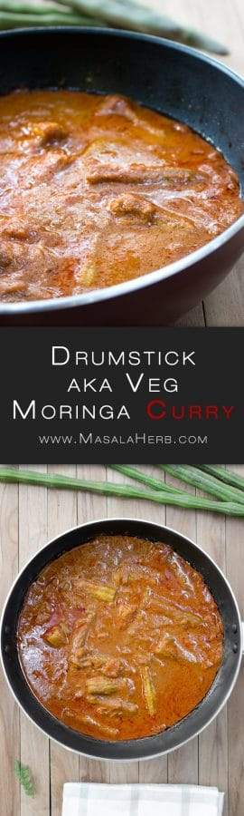 Drumstick Curry Recipe - Goan Drumstick Vegetable aka Moringa Pod Gravy with Coconut - How to make Veg Drumstick Curry + Video www.MasalaHerb.com