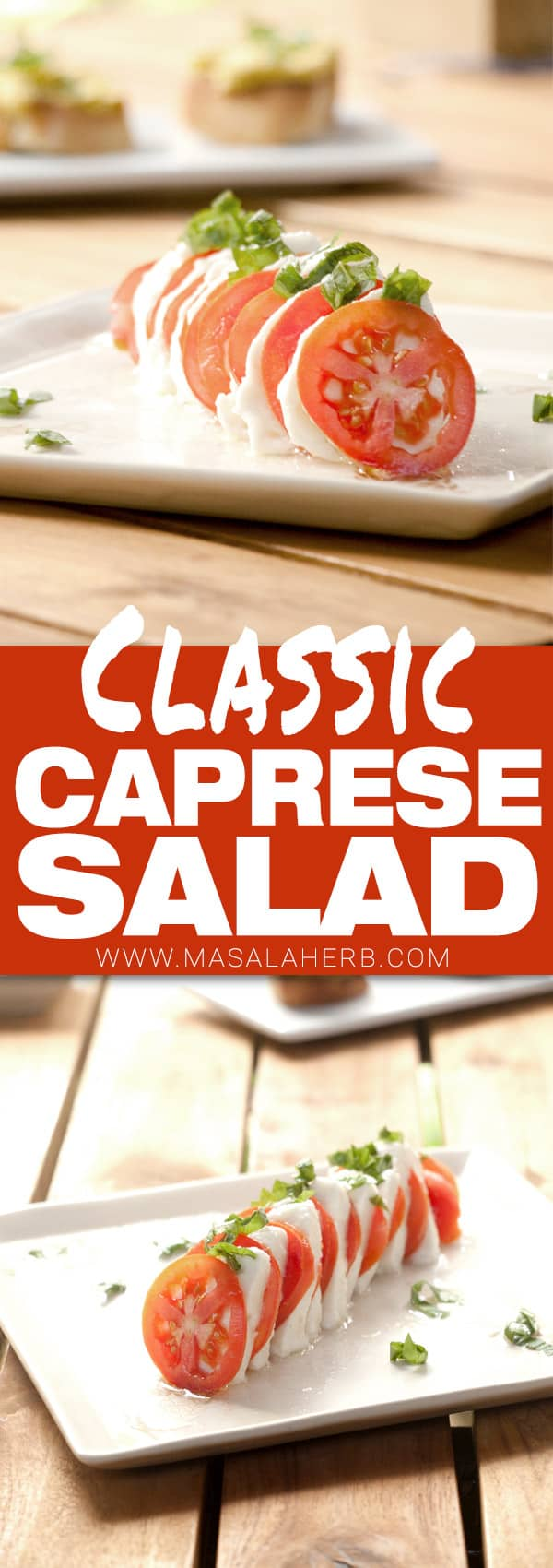 Simple Caprese Salad - Italian Tomato Mozzarella Basil Olive Oil Insalate - How to make Caprese Salad www.MasalaHerb.com #salad #mozzarella #italian #masalaherb