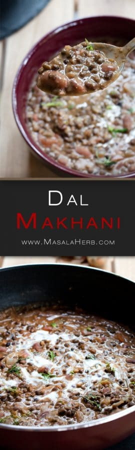 Dal Makhani Recipe - How to make Dal Makhani Curry + Video - Spiced Indian Butter Urad Dal Black Lentil Gravy www.MasalaHerb.com