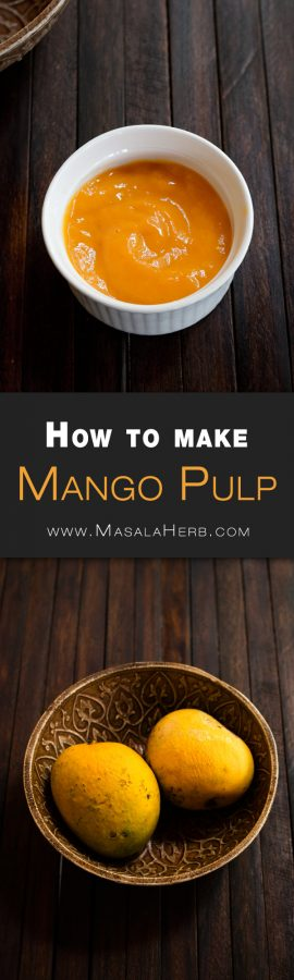 How to make and store Mango Pulp + Mango Pulp Recipe Ideas and Uses [+Video] You can make many different desserts, ice creams beverages and more such as a mango cake frosting with mango pulp. It saves you time and the perfect velvet smooth pulp paste can be adjusted for any of your future food projects! www.MasalaHerb.com