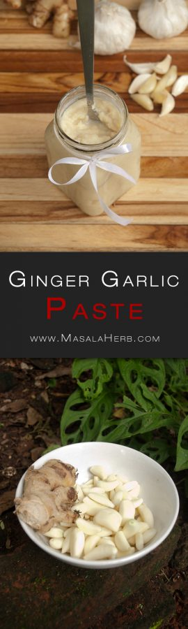 Homemade Ginger Garlic Paste - How to make Ginger Garlic Paste - use in any of your Indian, Goan and asian food. Gives ultimate full flavors and it; s an essential in Indian cooking. www.MasalaHerb.com