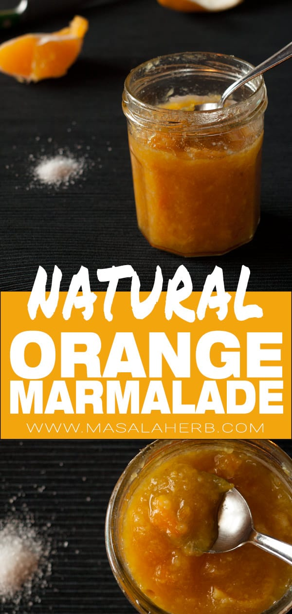 Orange Marmalade Recipe - How to make orange marmalade easily form scratch with marmalde cooking tips and tool suggestions. Learn how to make marmalade easily form scratch with my tips and printable recipe www.MasalaHerb.com #marmalade #orange