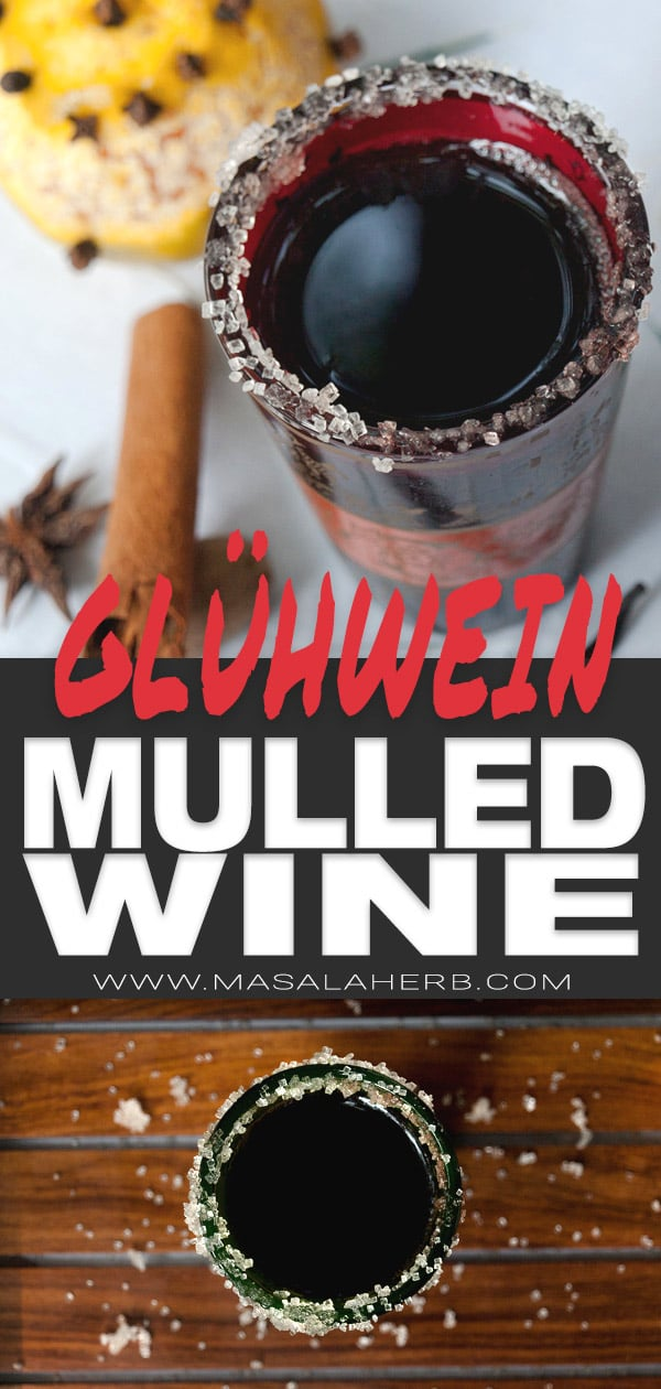 Glühwein Recipe - How to make Spiced Austrian & German Mulled Wine
