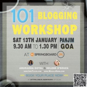 101 Blogging Workshop GOA - Panjim 13th Jan. 2018 at 91Springboard special session with Helene D'Souza from www.masalaherb.com and Anuradha Goyal from www.inditales.com We will cover the essential blogging basic. LEarn how to start a blog for your future professional career or to gain a leverage in your local business. Limited seats, registration online. #blogging #workshop