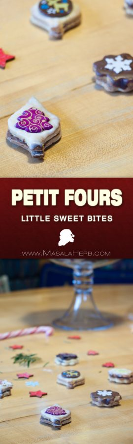Easy Petit Fours Recipe - How to make petit fours [Sweet] - little sweet cookie almond marzipan based bites with nougat chocolate and a sugar decoration. These are perfect for any festivities. You can decorate your petit fours to your liking. www.MasalaHerb.com #french #petitfours #dessert #masalaherb