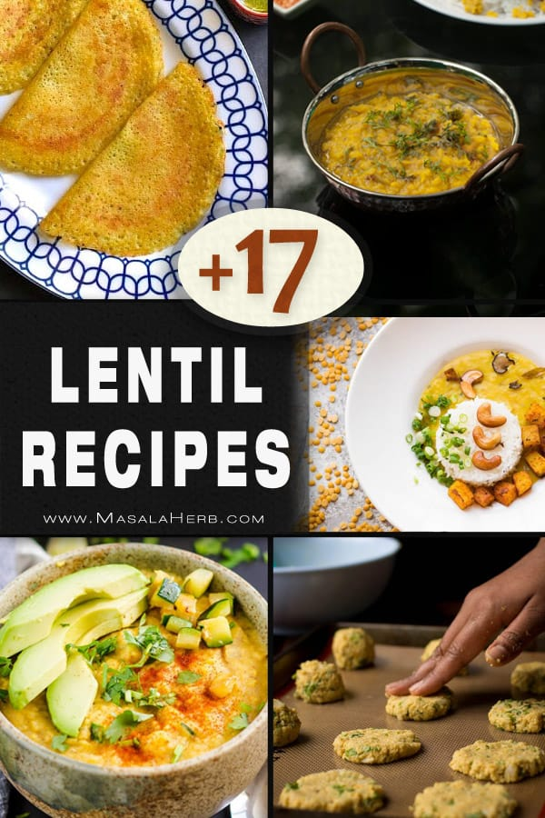 +17 Indian Lentil Recipes - Collection of Easy Dal Dishes [Healthy] sweet savory indian lentil recipes roundup from scratch #masalaherb #lentils #indian www.MasalaHerb.com
