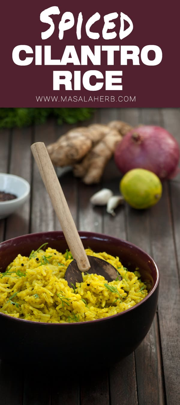 Coriander Rice Recipe - How to make Coriander Rice - Cilantro Rice www.MasalaHerb.com #sidedish #rice #masalaherb