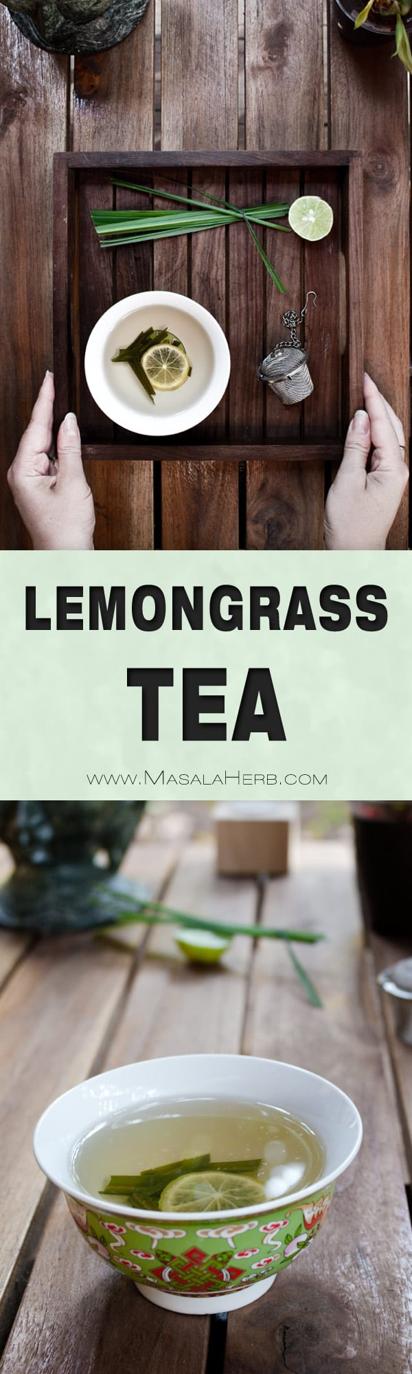 Fresh Lemongrass Tea Recipe - How to make Lemongrass Tea from scratch at home, detoxifying hot ftea to revitatize the senses. This tea helps to clear the mind, to focus and it does curb appetite. www.MasalaHerb.com