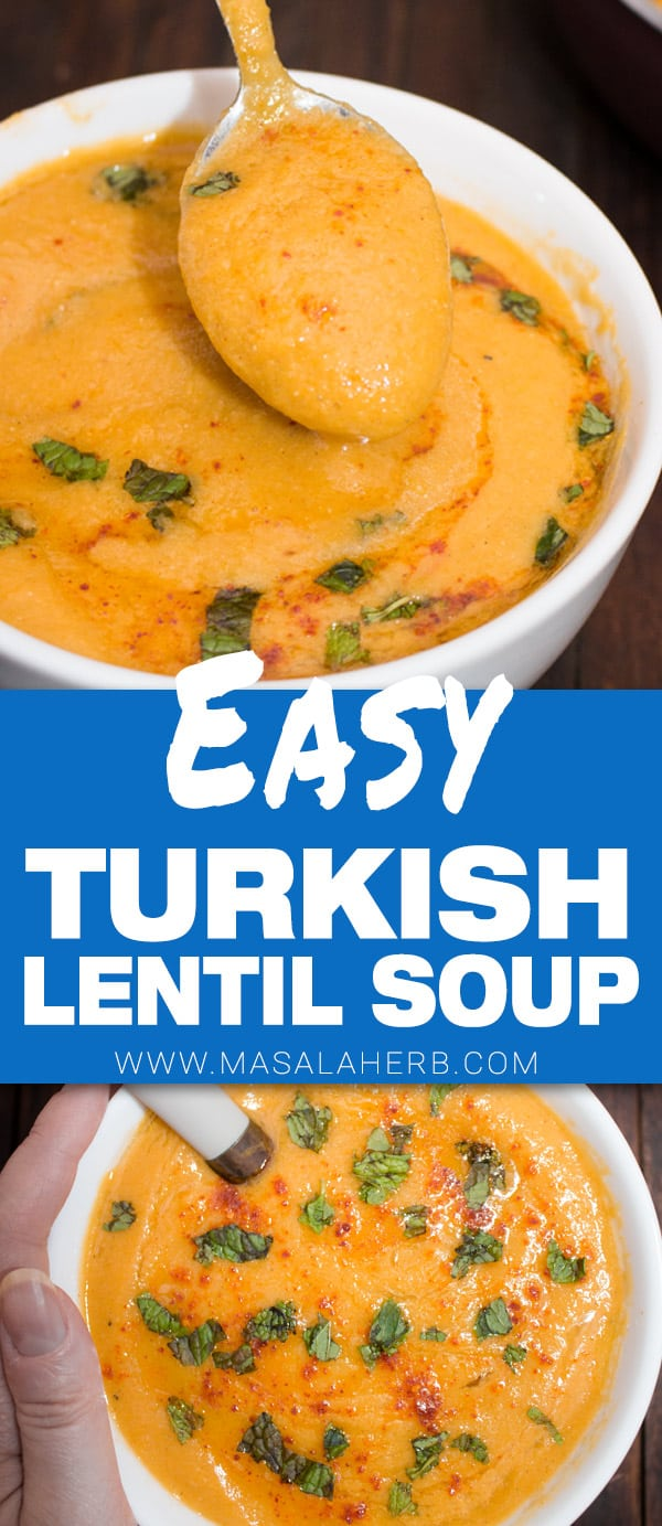 Easy Turkish Red Lentil Soup Recipe [+Video]