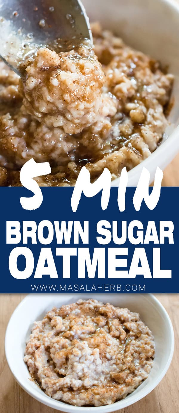 5 min Brown Sugar Oatmeal Porridge [+Video] healthier copycat quaker style brown sugar oatmeal porridge to start out in the morning. www.MasalaHerb.com