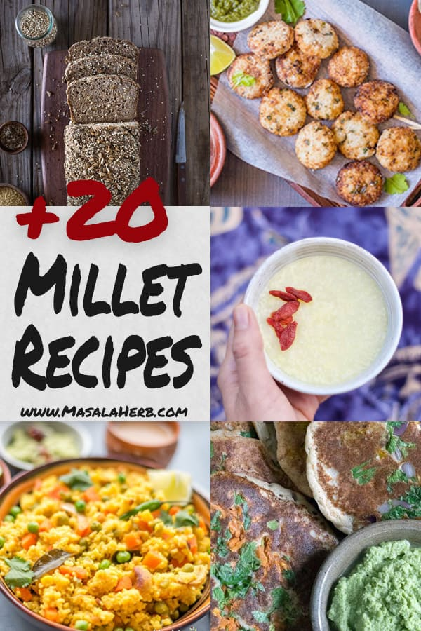 Millet Recipes - Sustainable and Healthy Ancient Grain