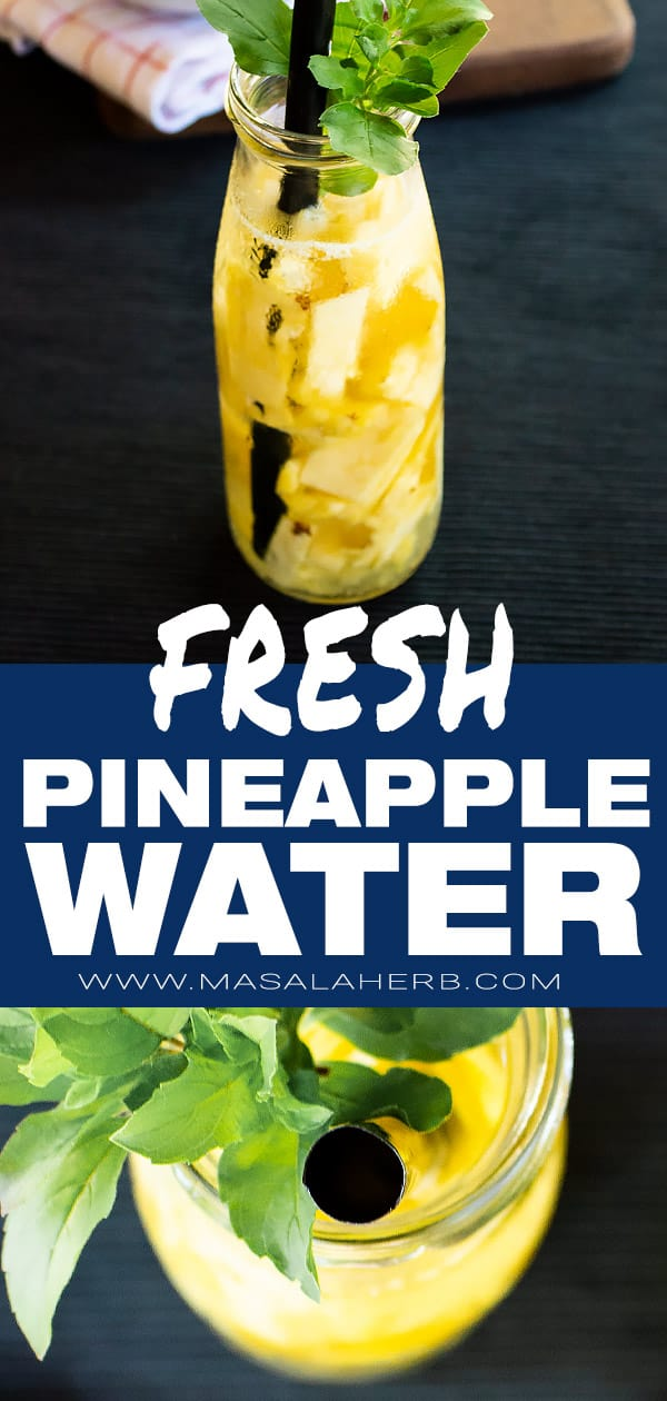 Fresh Pineapple Water [DIY]
