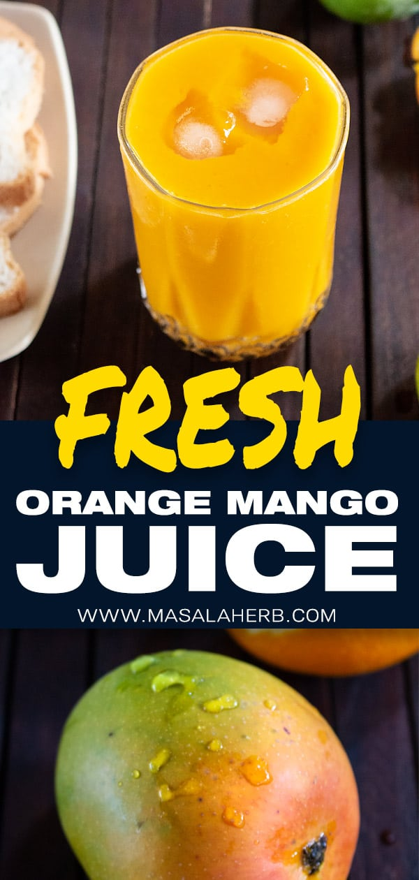 Orange Mango Juice with Fresh Fruits