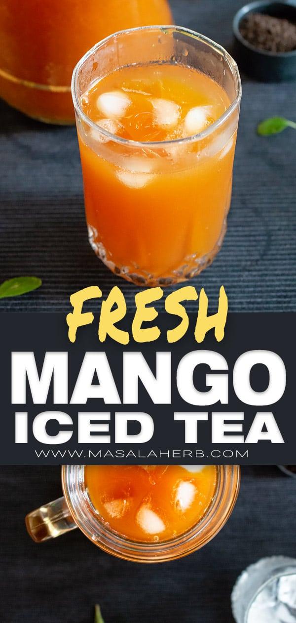Fresh Mango Iced Tea [real flavors]