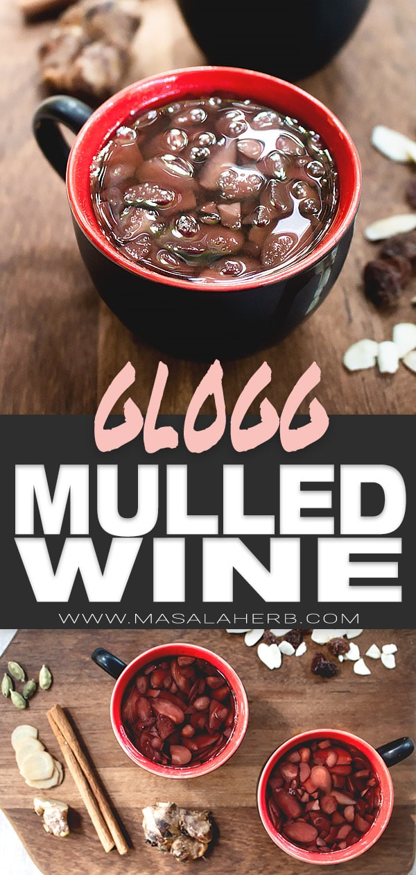 Easy Glogg Recipe [Mulled Wine]