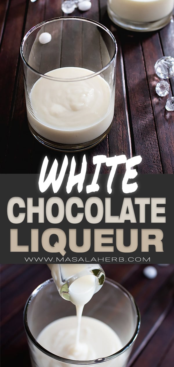 Easy White Chocolate Liqueur Recipe