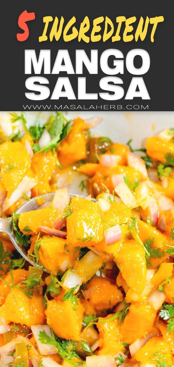 5 ingredient Mango Salsa