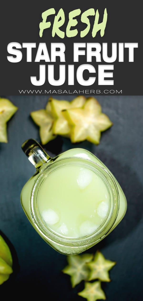 Star Fruit Juice (Carambola)