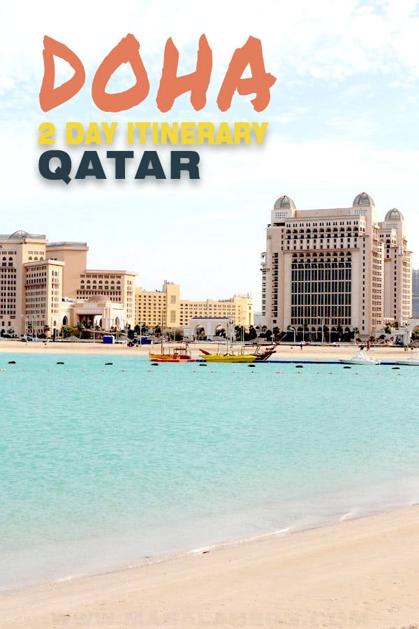 How to travel Doha in Two Days [Qatar]