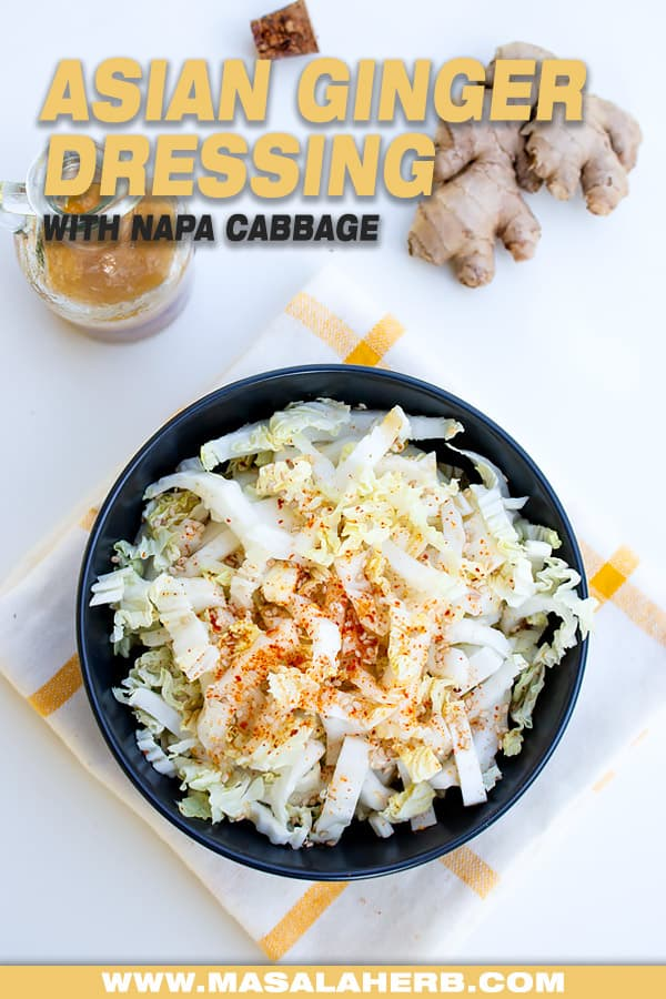 Asian Ginger Dressing With Napa Cabbage Masalaherb Com